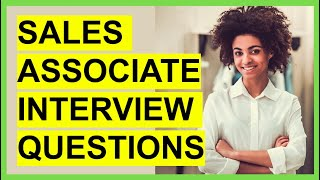 TOP 7 SALES ASSOCIATE INTERVIEW Questions and ANSWERS!
