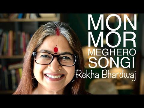 Mon Mor Megher - Rekha Bhardwaj   Sourendro Soumyojit
