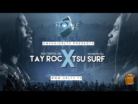 TSU SURF VS TAY ROC SMACK/ URL (OFFICIAL VERSION)