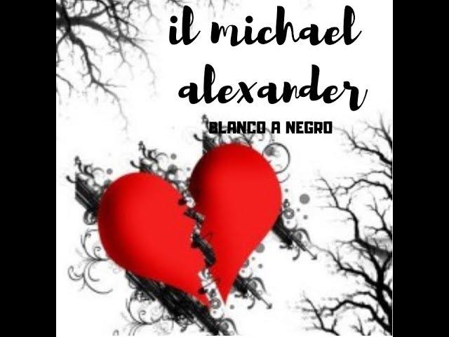 il michael alexander - blanco a negro - audio oficial - 2018