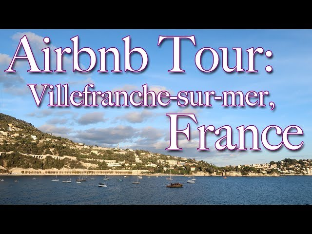 Apartment Tour | Villefranche-sur-Mer, France Airbnb