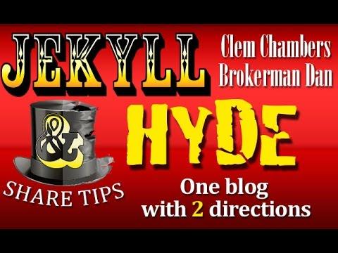 Jekyll & Hyde share tips - Clem Chambers and Brokerman Dan