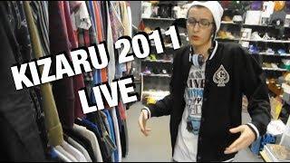 KIZARU 2011 LIVE