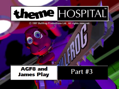 AGF8 and James Play: Theme Hospital [Part 3] - Reckless Spending!