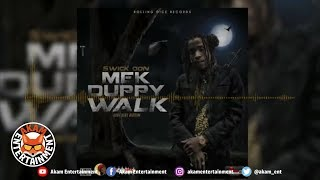 Swick Don - Mek Duppy Walk - April 2019