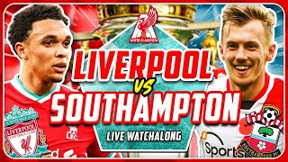 LIVERPOOL vs SOUTHAMPTON LIVE WATCHALONG