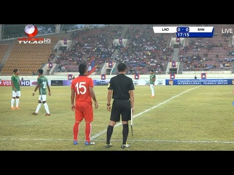 LIVE!! FRIENDLY MATCH LAOS vs BANGLADESH