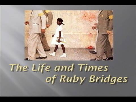 """Life and Times of Ruby Bridges"""
