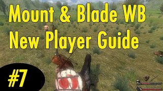 7. Tournaments - Mount and Blade Warband New Player Guide