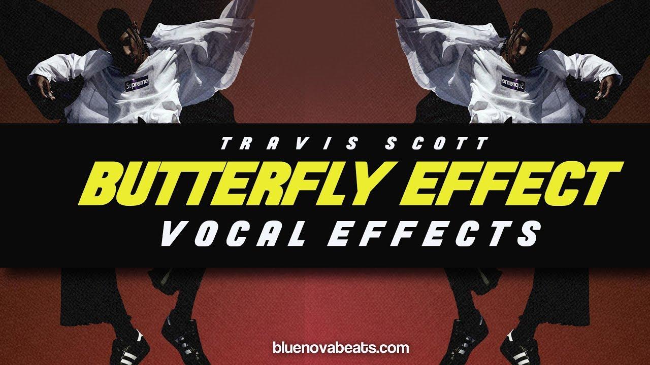 flp travis scott butterfly effect vocal effects youtube. Black Bedroom Furniture Sets. Home Design Ideas