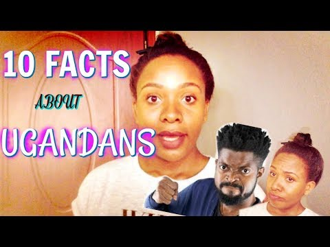 10 FUN FACTS ABOUT UGANDANS