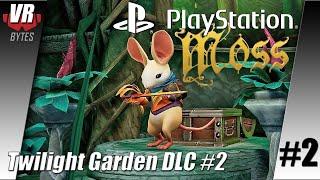 Moss / Twilight Garden DLC #2 / Playstation VR / Playtrough / German