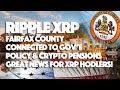 Ripple XRP: Fairfax County Connected To Government Policy & Crypto Pensions - Great News For HODLers