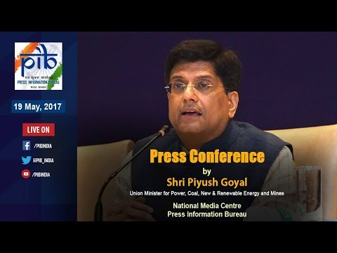 Press Conference by Union Minister Piyush Goyal on Rural Electrification Scheme - DDUGJY