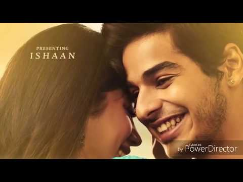 Kuch to Hua hai Full Song | DHADAK | Jhanvi Kapoor & Ishaan Khattar Movie Song