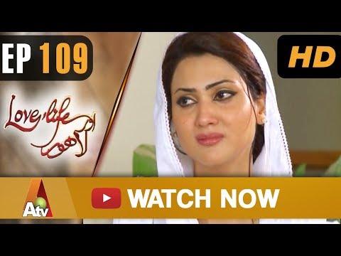 Love Life Aur Lahore - Eisode 109 - ATV