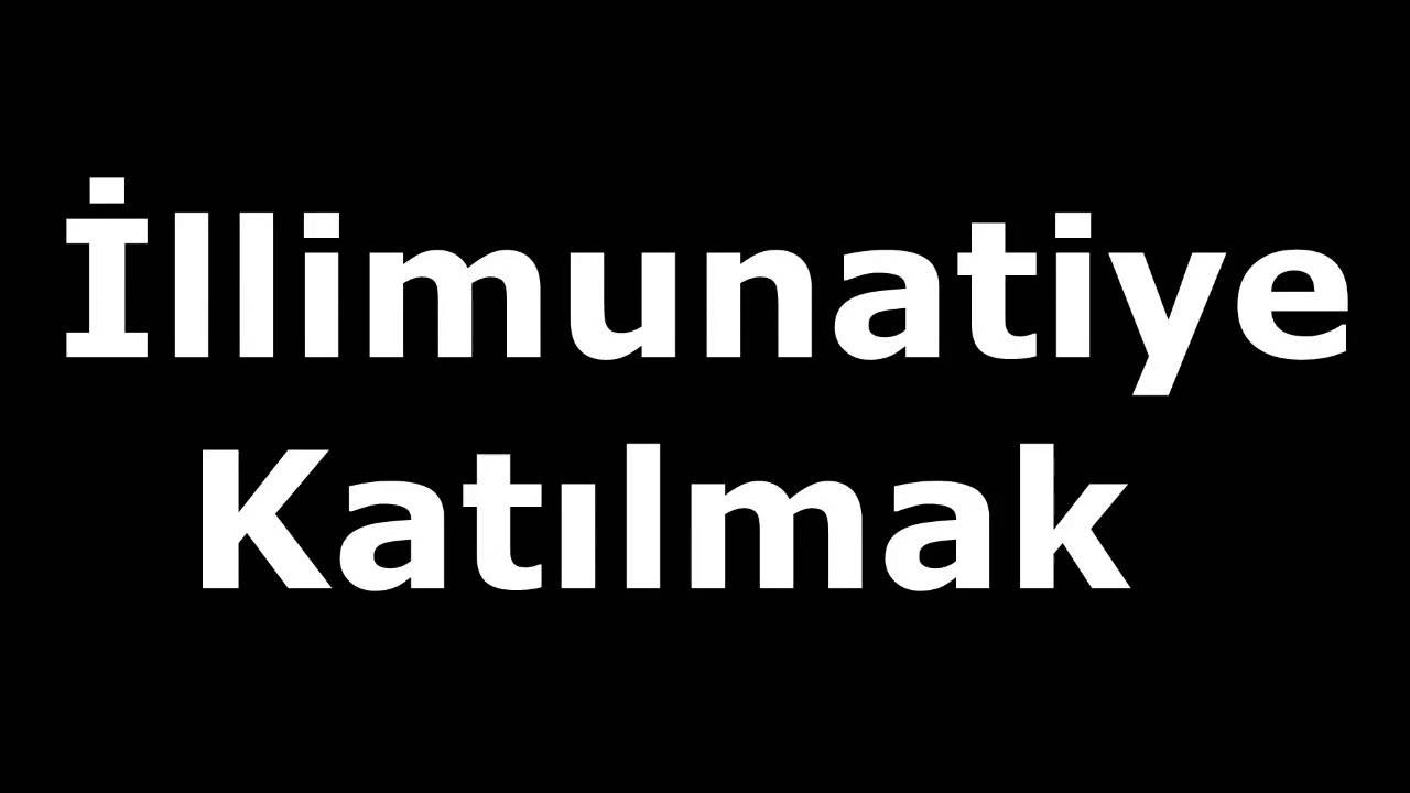 Illuminatiye Nasıl Katılırım Youtube