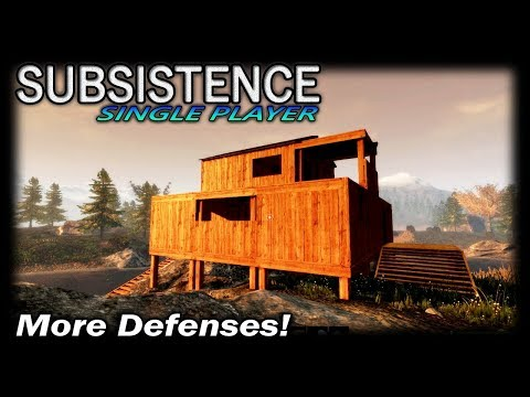 More Defenses! | Subsistence Single Player Gameplay | EP 25 |  Season 3