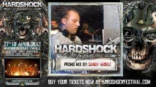 Promo Mix Sandy Warez - Hardshock Festival 2013