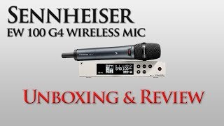 Sennheiser EW 100 G4 Wireless Microphone System Unboxing & Review