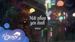 Mất Nhau Yên Bình (Orinn Remix) - Vũ Quốc Hải ft Dick | Nhạc Remix Tik Tok Căng Cực Gây Nghiện 2021