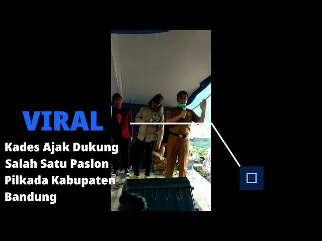 Viral...Kades Tenjolaya Ajak Warga Dukung Paslon No 1 di Pilkada Kabupaten Bandung