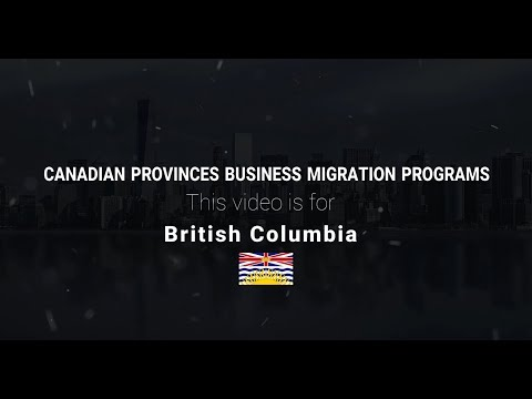 Business Migration For Entrepreneurs Foreign Nationals  Province Of British Columbia BC, Canada