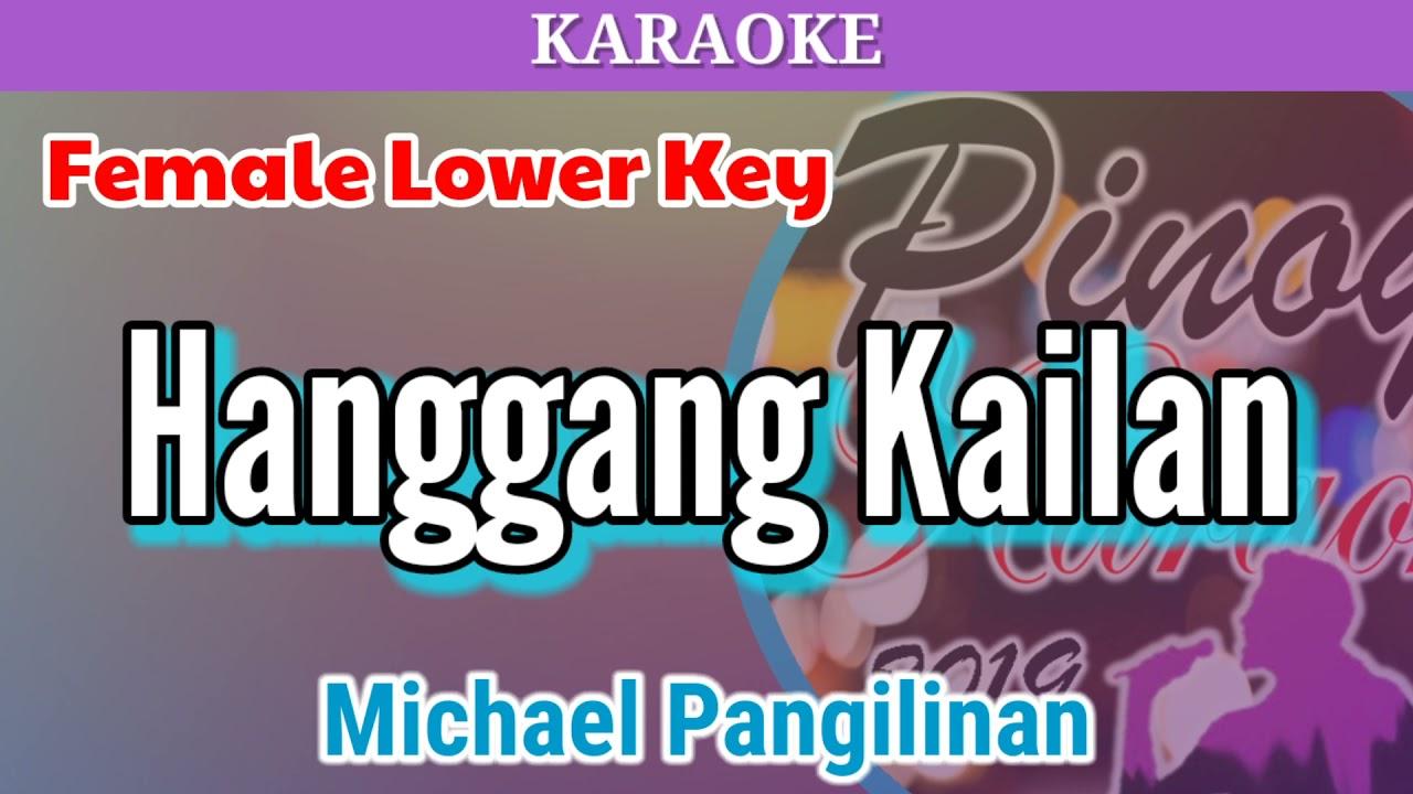 Hanggang Kailan by Michael Pangilinan (Karaoke : Female Lower Key)