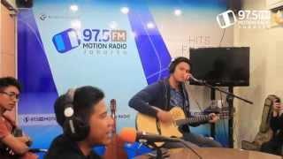RAN - Begitu Saja live dari studio 97.5 FM Motion Radio