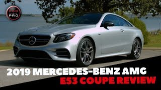 2019 Mercedes-Benz AMG E53 Coupe Dazzles With Looks, Luxury and New Powertrain