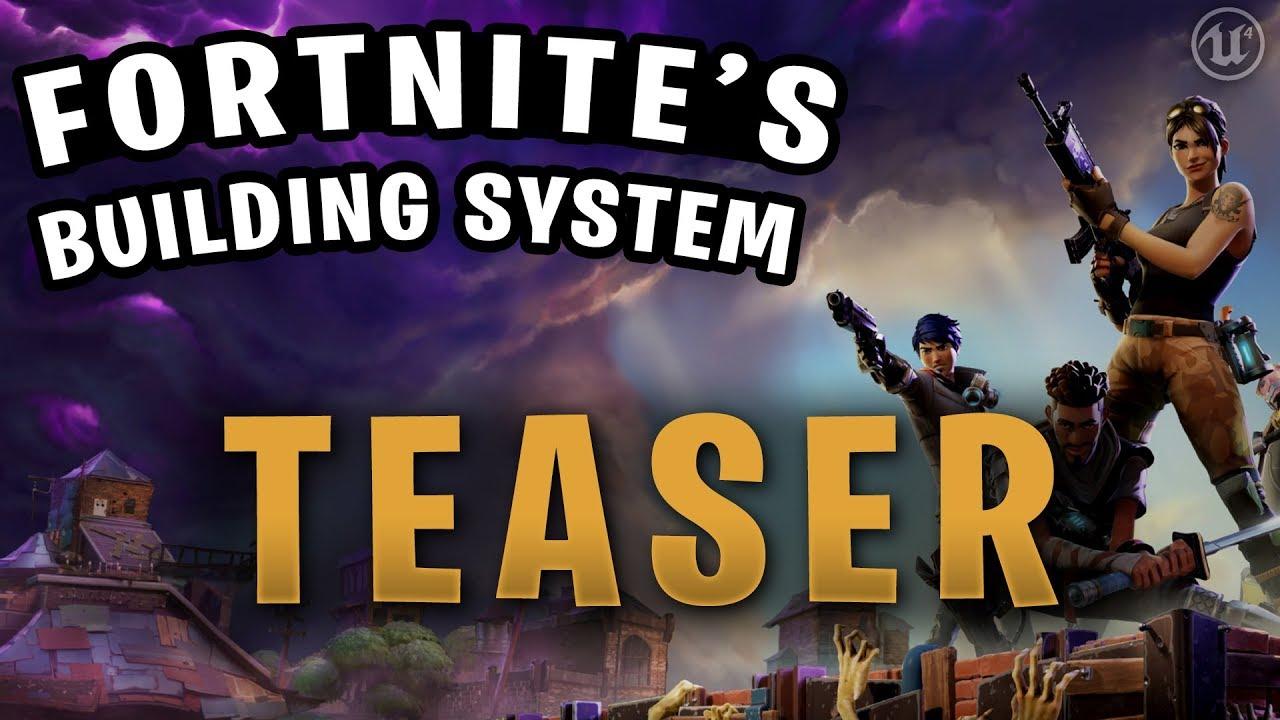 Fortnite's Building System in Unreal Engine 4 (TEASER)
