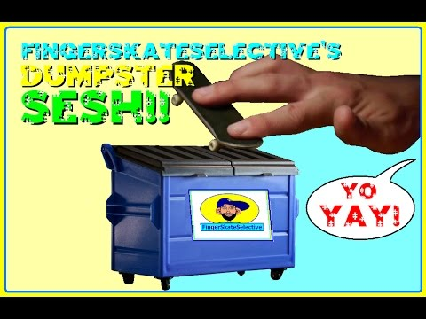 FSS's Dumpster SESH!!