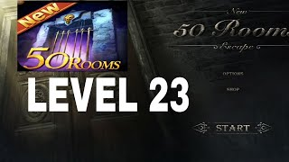 New 50 Rooms Escape Level 23  Walkthrough