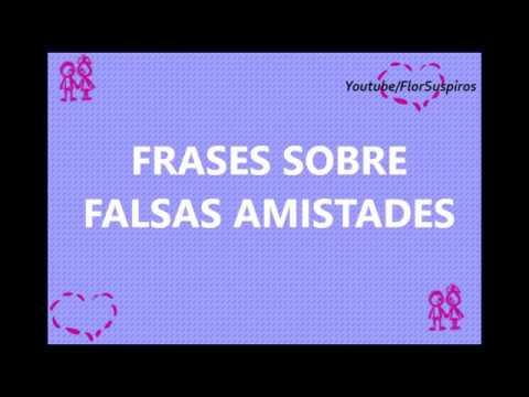 Frases Sobre Falsas Amistades