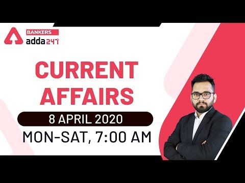 8 April Current Affairs 2020   Current Affairs Today   Daily Current Affairs 2020