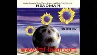 Headman - We Love You (Radio Mix) (1995)