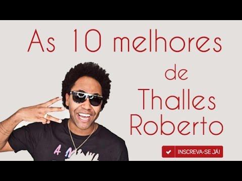 As 10  Melhores de Thalles Roberto