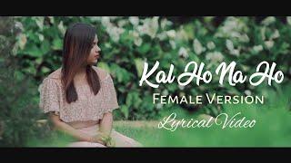 kal-ho-naa-ho-sonu-nigam-female-version-shreejata-upadhyay-film-kal-ho-naa-ho