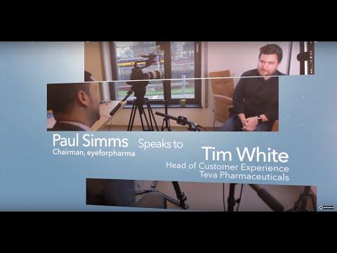Customer experience, a strategic change in pharma - Tim White, Teva