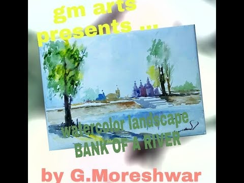 water color landscape…..( bank of a river )