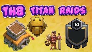 II Clash Of Clans II Th8 Titan Raids II