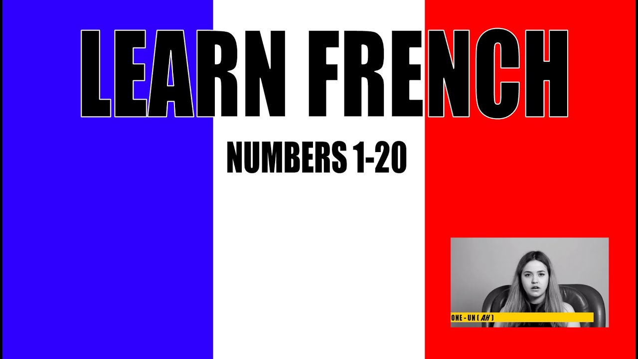How To Say French Numbers Learn French In Easy Steps 1