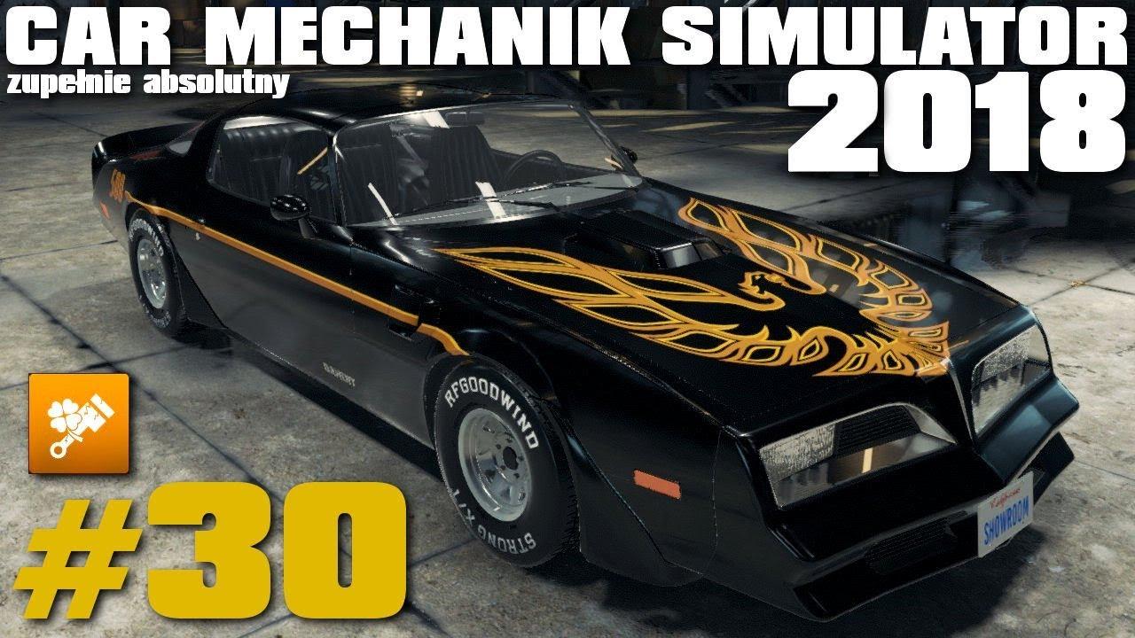 Car Mechanic Simulator 2018 30 Mistrz Kierownicy Ucieka Pontiac Transam Prawie