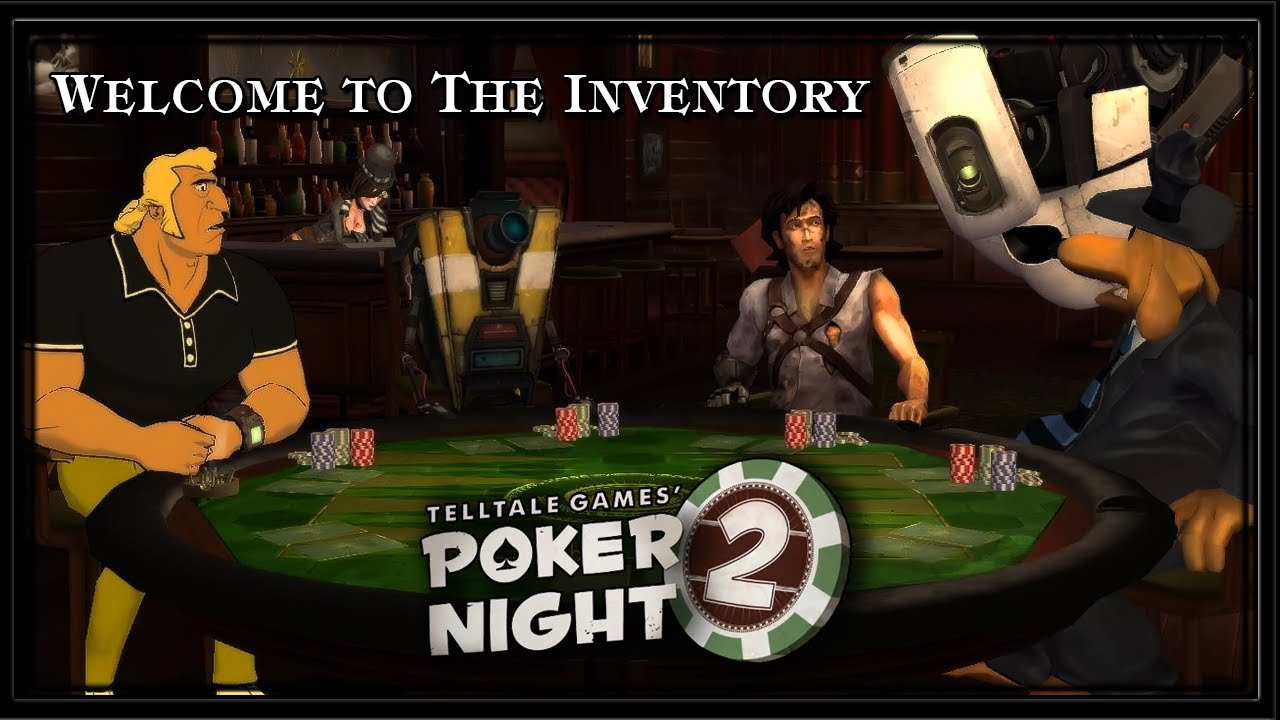 Poker Night 2 Pc Gameplay Welcome To The Inventory