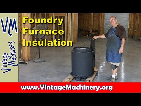 Building an Oil Fired Foundry Furnace - Part 12: Installing the Insulation Blanket Wrap