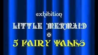 Carrie Empire presents exhibition ~Girl In Blue~ 人魚姫+5つのおと...