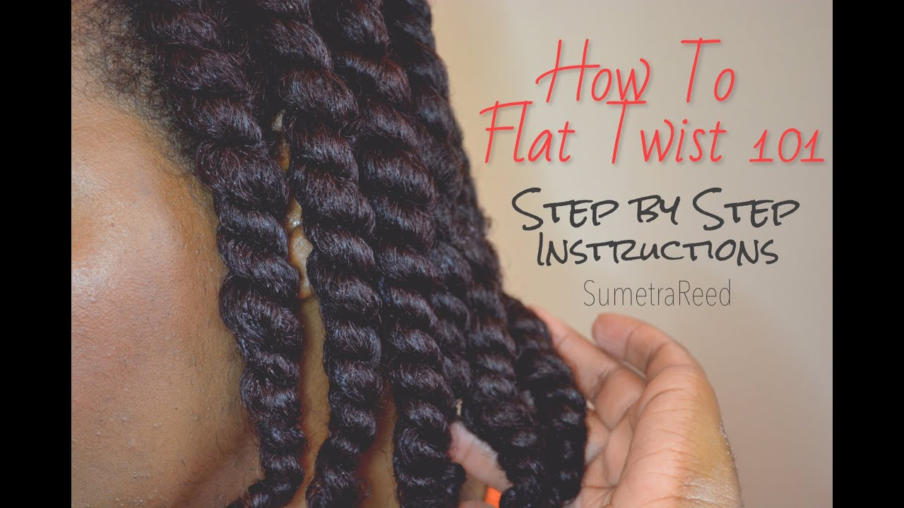 62  How To Flat Twist 101  Step By Step  Youtube