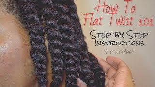 | 62 | How To Flat Twist 101 - Step by Step