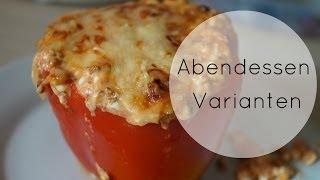 3 Abendessen Varianten | gesund, lecker, schnell