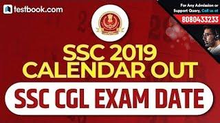 SSC CGL 2018 Exam Date, SSC CGL 2019 Exam Date, SSC CHSL, SSC MTS, SSC CPO | SSC 2019 Calendar Out
